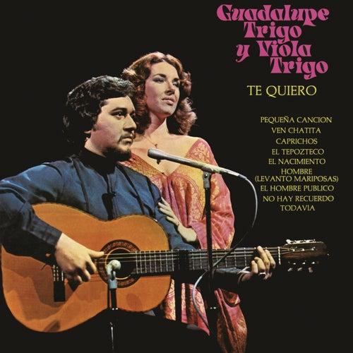 Te Quiero de Guadalupe Trigo