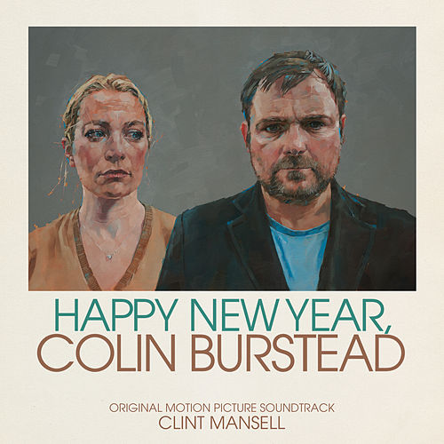 New Year, Colin Burstead (Original Motion Picture Soundtrack) by Various Artists