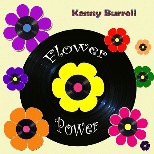Flower Power von Kenny Burrell
