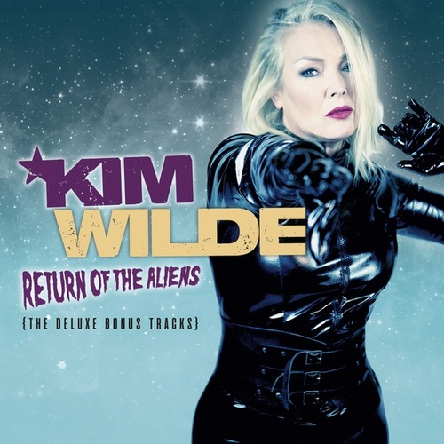 Return of the Aliens (The Deluxe Bonus Tracks) by Kim Wilde