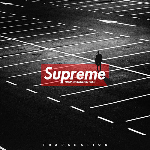 Supreme Trap Instrumentals von TrapaNation