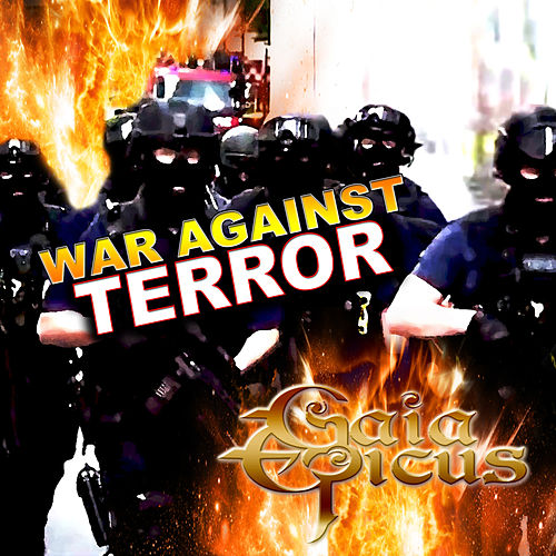 War Against Terror by Gaia Epicus