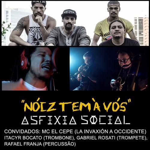 Nóiz Tem à Vós by Asfixia Social
