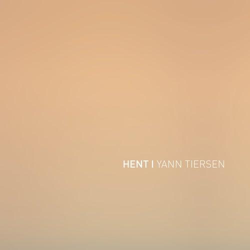 Hent by Yann Tiersen