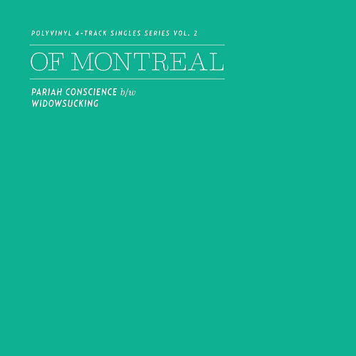 Polyvinyl 4-Track Singles Series, Vol. 2 by Of Montreal