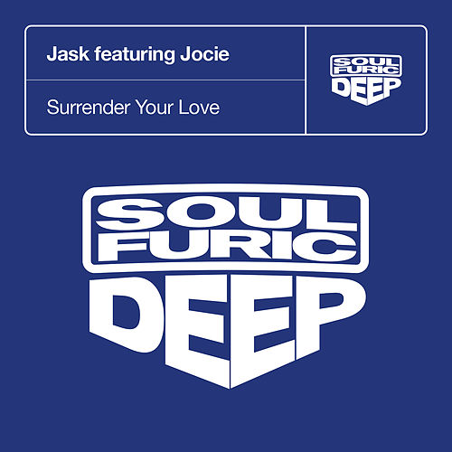 Surrender Your Love (feat. Jocie) de Jask