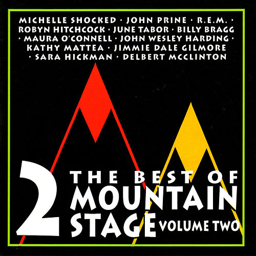 The Best of Mountain Stage Live, Vol. 2 by Various Artists