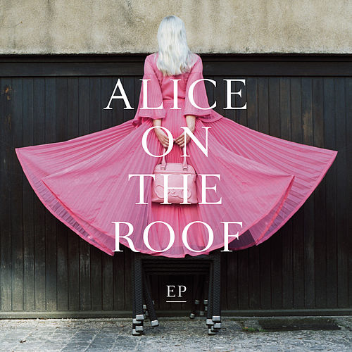 EP de malade von Alice on the roof