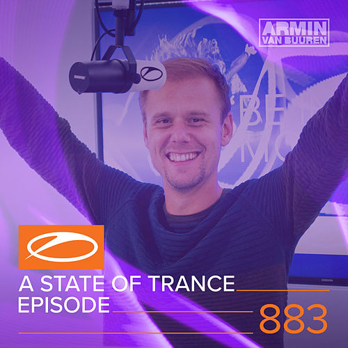 A State Of Trance Episode 883 (+ Guest Mix: Push) von Various Artists