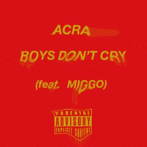Boys Don'T Cry de Acra