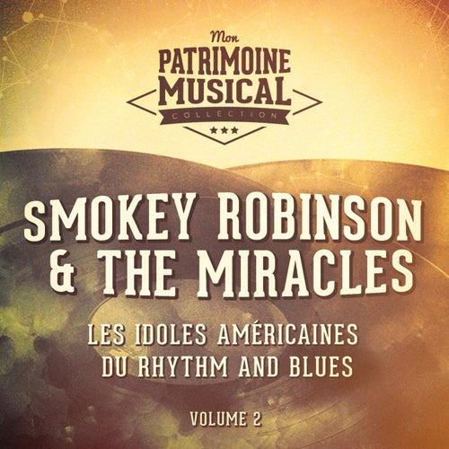Les idoles américaines du rhythm and blues : Smokey Robinson & The Miracles, Vol. 2 von Smokey Robinson
