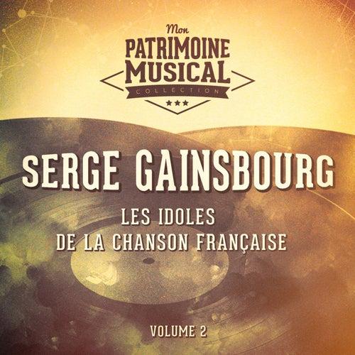 Les idoles de la chanson française : Serge Gainsbourg, Vol. 2 de Serge Gainsbourg