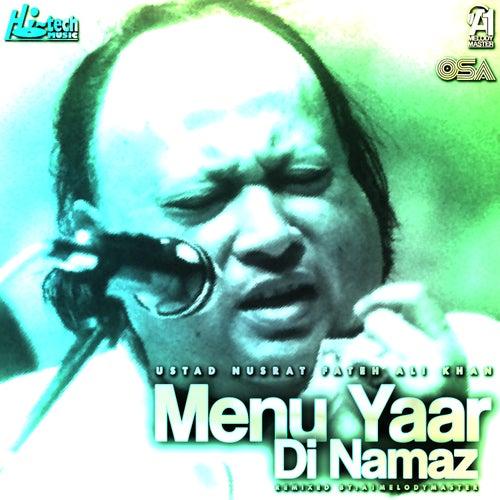 Menu Yaar Di Namaz de Nusrat Fateh Ali Khan