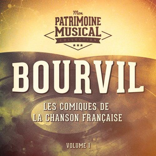 Les comiques de la chanson française : Bourvil, Vol. 1 de Bourvil