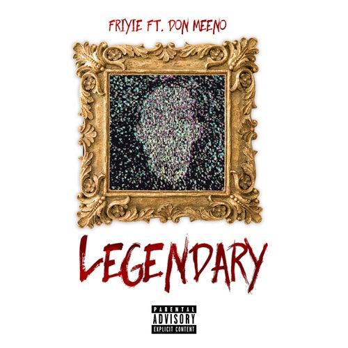 Legendary by Friyie