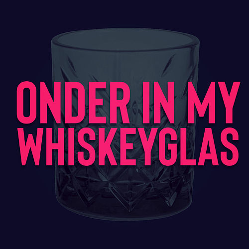 Onder in My Whiskeyglas von Francois van Coke