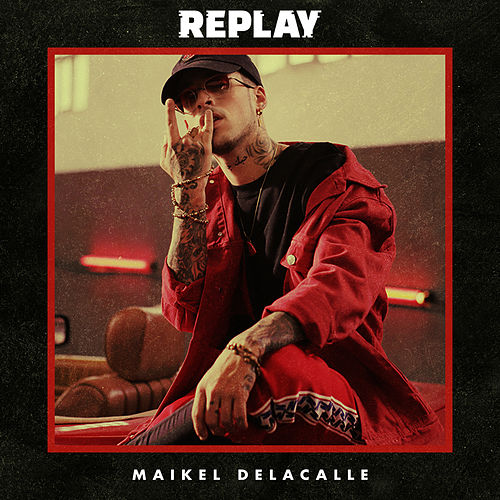 Replay by Maikel Delacalle