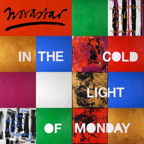 In The Cold Light of Monday de Novastar