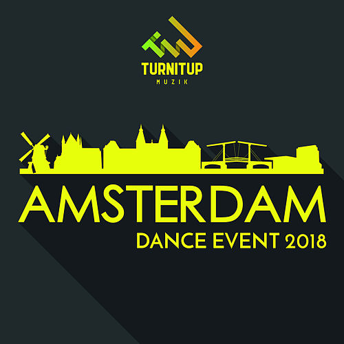 TurnItUp Muzik - Amsterdam Dance Event 2018 de Various Artists