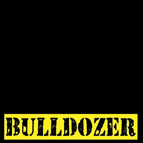 The Bulldozer by Don Mauro