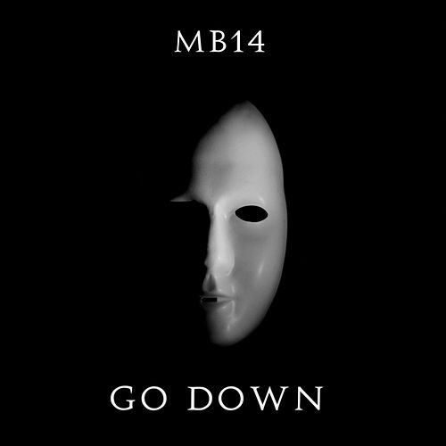 Go Down de MB14