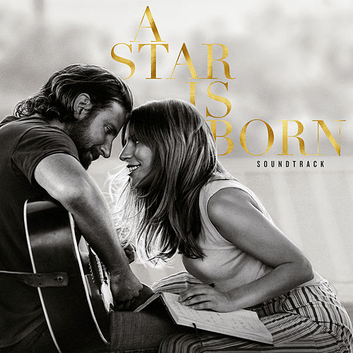 A Star Is Born Soundtrack van Lady Gaga