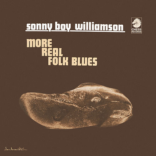 More Real Folk Blues von Sonny Boy Williamson