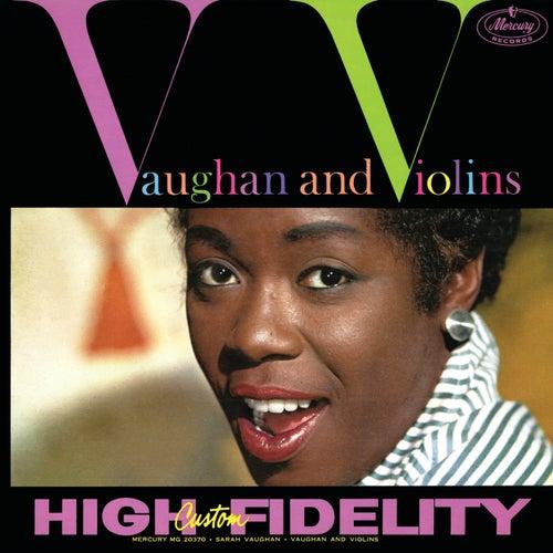 Vaughan And Violins by Sarah Vaughan