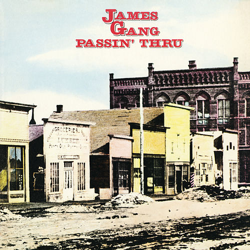 Passin' Thru by James Gang