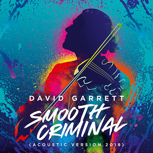 Smooth Criminal (Acoustic Version 2018) von David Garrett