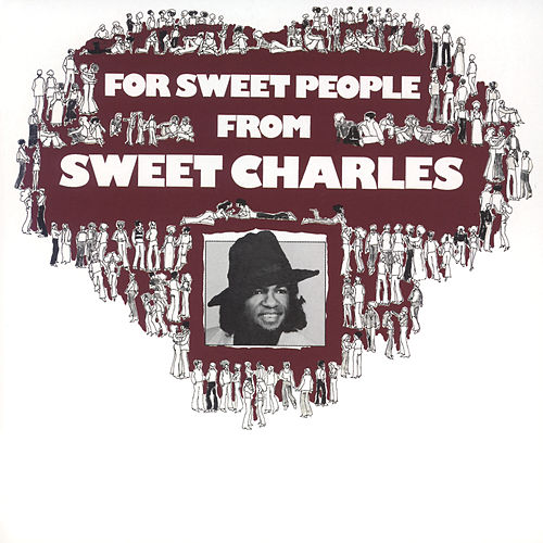 For Sweet People From Sweet Charles de Sweet Charles