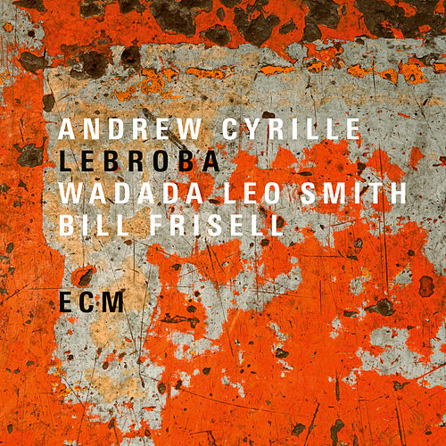 Lebroba by Andrew Cyrille