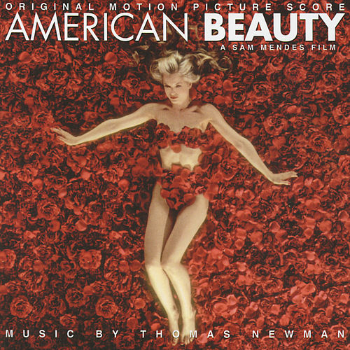 American Beauty (Original Motion Picture Score) by Thomas Newman
