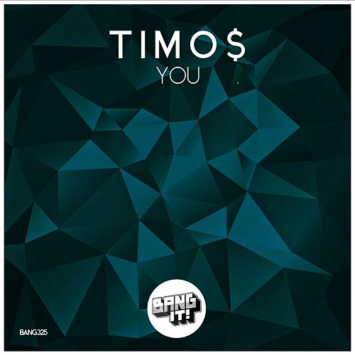 You (Extended Mix) von Timo$