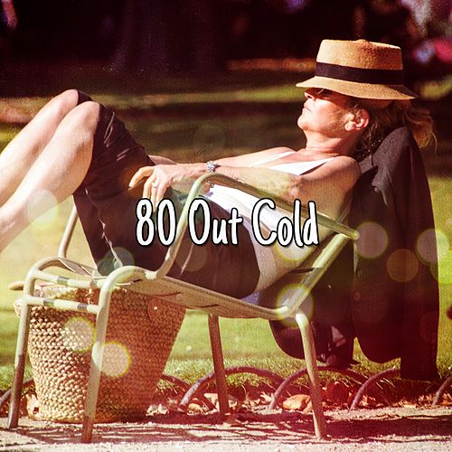 80 Out Cold de Best Relaxing SPA Music