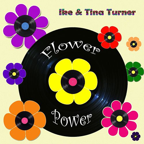 Flower Power by Ike and Tina Turner