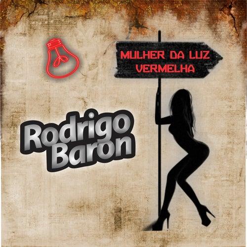 Mulher da Luz Vermelha von Rodrigo Baron