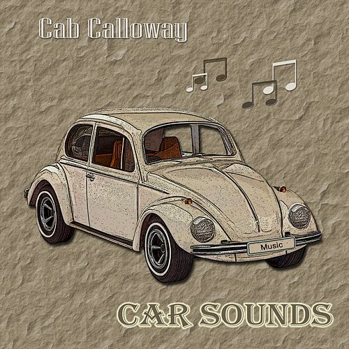 Car Sounds de Cab Calloway