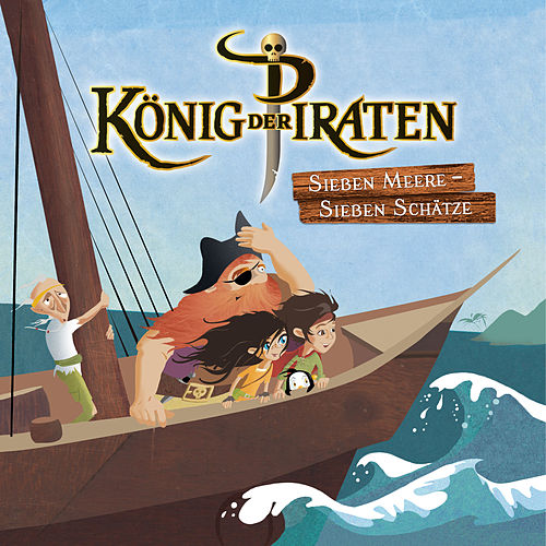 Sieben Meere - Sieben Schätze by König der Piraten