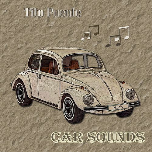Car Sounds von Tito Puente