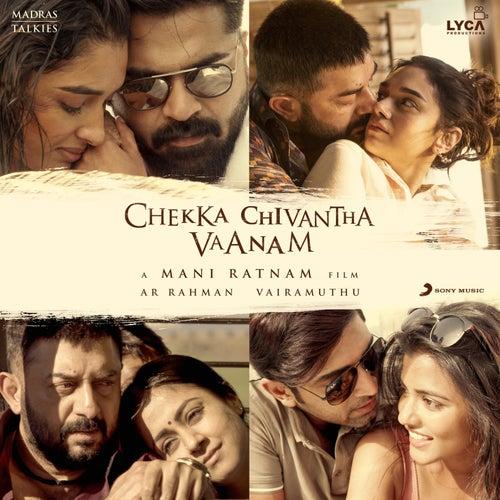 Chekka Chivantha Vaanam (Original Motion Picture Soundtrack) by A.R. Rahman