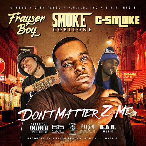 It Don't Matter 2 Me by Frayser Boy
