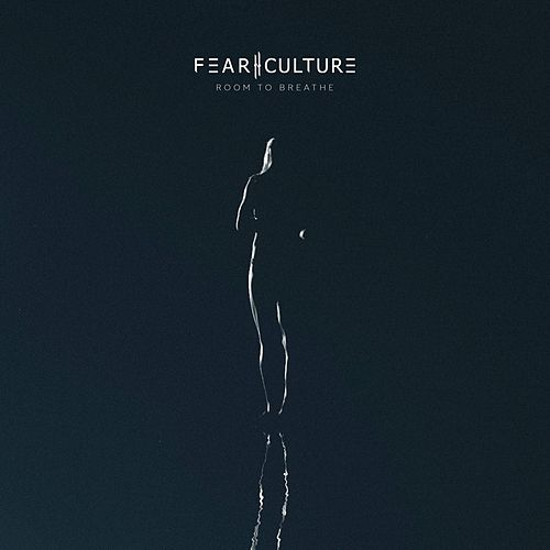 Room to Breathe by Fear Culture