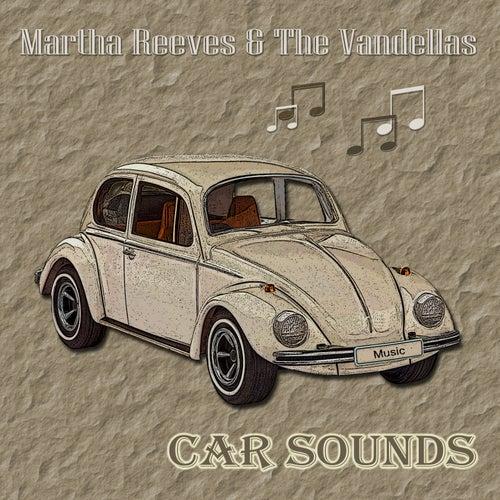 Car Sounds von Martha and the Vandellas