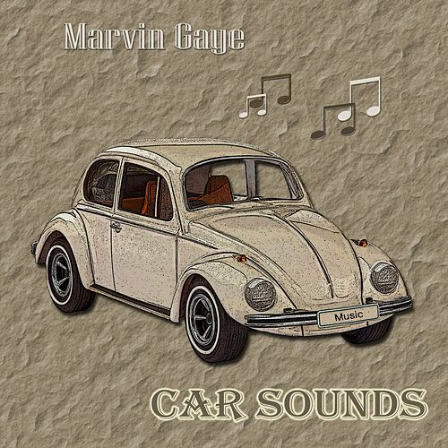 Car Sounds de Marvin Gaye