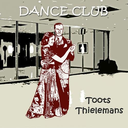 Dance Club von Toots Thielemans