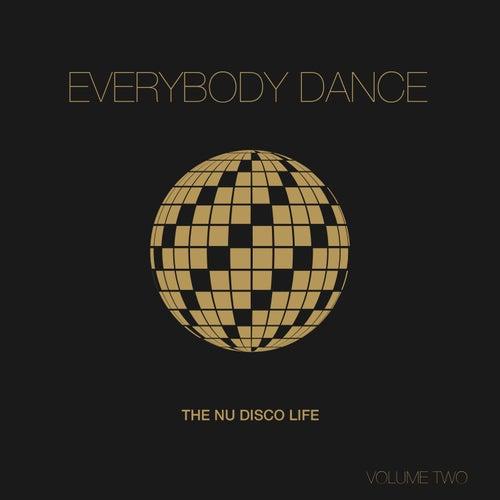 Everybody Dance, Vol. 2 - Nu Disco Compilation von Various Artists