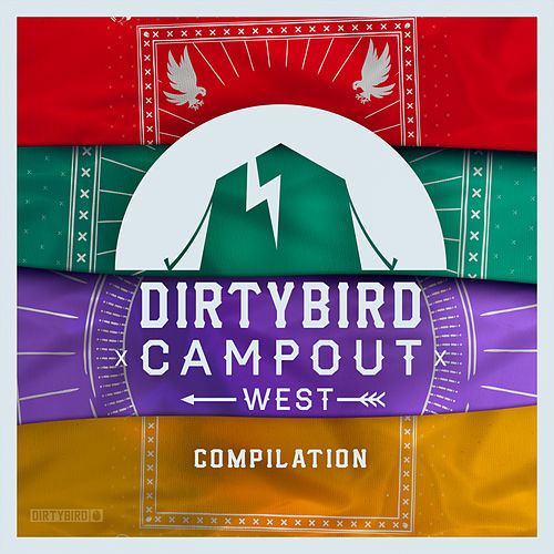 Dirtybird Campout West Compilation - EP von Various Artists