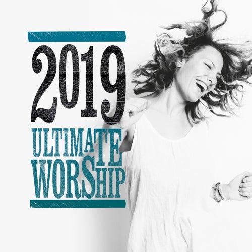 Ultimate Worship 2019 von Various Artists
