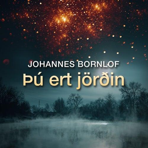 Þú Ert Jörðin by Johannes Bornlof